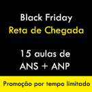 Black Friday - ANS + ANP